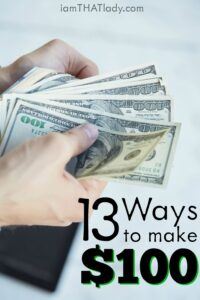 Looking for some creative ways to make extra money? Check out these 13 Ways to Make $100!