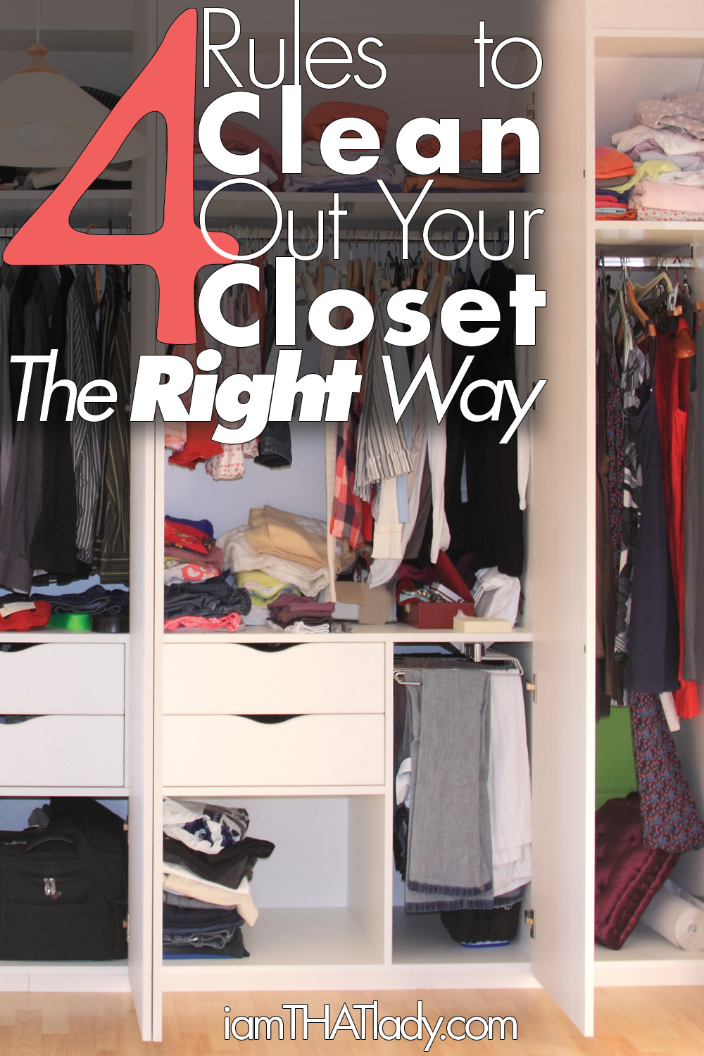 4 rules to clean out your closet the right way i am that for How do you organize your closet