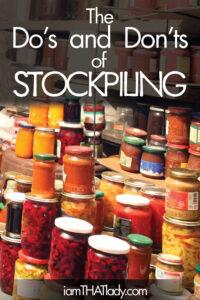 The Do's And Don'ts of Stockpiling