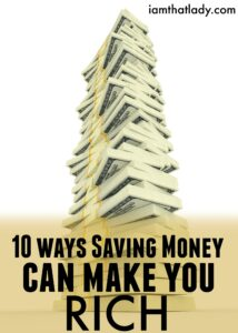 10 Ways Saving Money Can Make you Rich