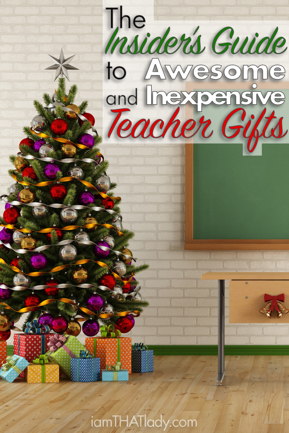 The Insiders Guide to Awesome and Inexpensive Teacher